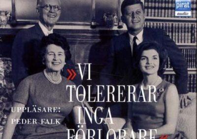 Vi tolererar inga förlorare – Klanen Kennedy