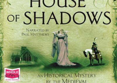 House of Shadows: A Historical Mystery
