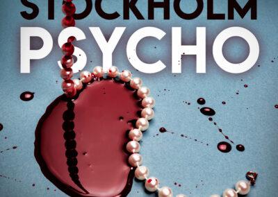 Stockholm Psycho – Del 10