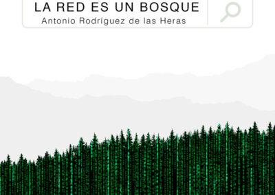 La red es un bosque