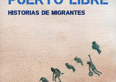 Puerto Libre: Historias de migrantes