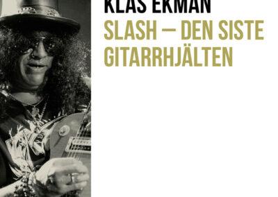 Slash – Den siste gitarrhjälten