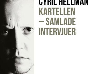 Kartellen – Samlade intervjuer 2008-2013