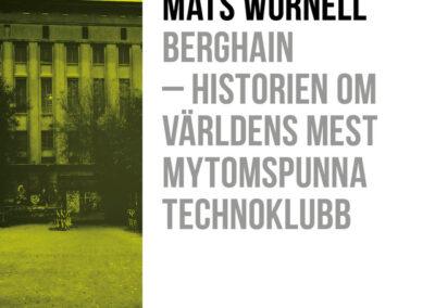 Berghain – Historien om världens mest mytomspunna technoklubb