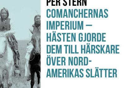 Comanchernas imperium – Hästen gjorde dem till härskare över Nordamerikas slätter