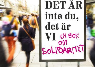 Det är inte du, det är vi – en bok om solidaritet – S1E10