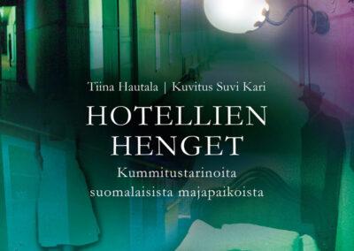 Hotellien henget – Kummitustarinoita suomalaisista majapaikoista