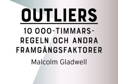 Outliers – 10 000-timmarsregeln och andra framgångsfaktorer