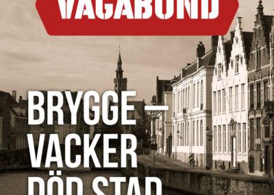 Brygge – Vacker död stad