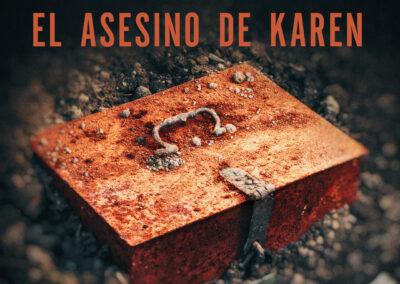 El asesino de Karen – T1E01