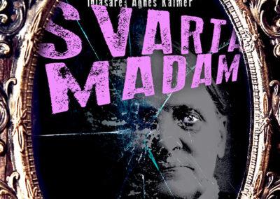 Del 1 – Svarta madam