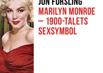 Marilyn Monroe – 1900-talets sexsymbol