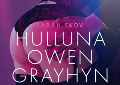 Hulluna Owen Grayhyn – Sexy erotica
