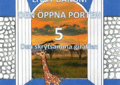 Den skrytsamma giraffen