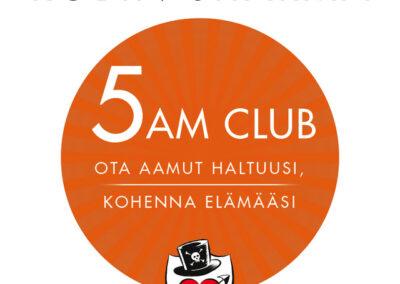 5 AM CLUB – Ota aamut haltuusi, kohenna elämääsi