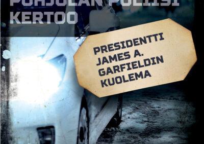 Presidentti James A. Garfieldin kuolema