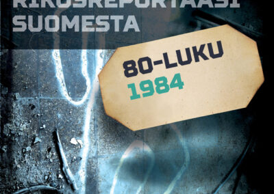 Rikosreportaasi Suomesta 1984
