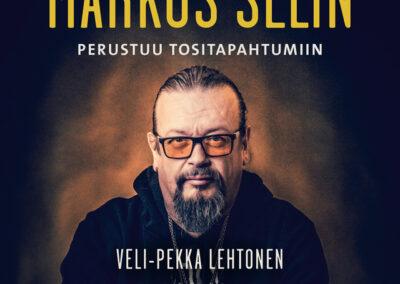 Markus Selin – Perustuu tositapahtumiin