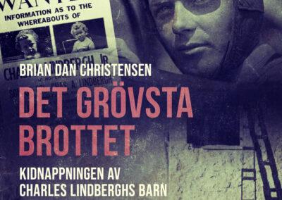 Det grövsta brottet – Kidnappningen av Charles Lindberghs barn