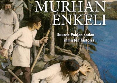 Murhanenkeli – Suuren Pohjan sodan ihmisten historia