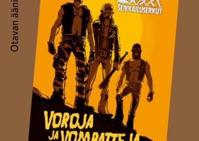 Voroja ja vompatteja – Seikkailuserkut 2