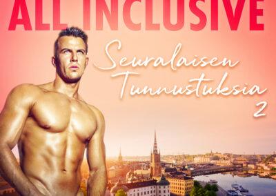 All Inclusive – Seuralaisen Tunnustuksia 2